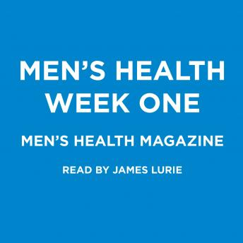 Men's Health Week One, Men's Health Magazine