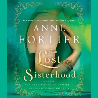 Lost Sisterhood: A Novel, Anne Fortier