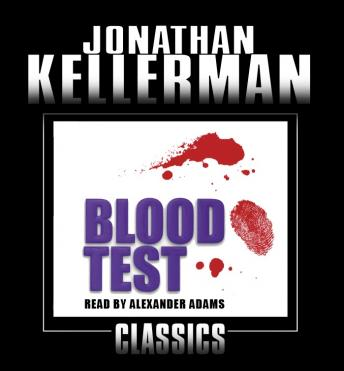 Blood Test: An Alex Delaware Novel, Jonathan Kellerman