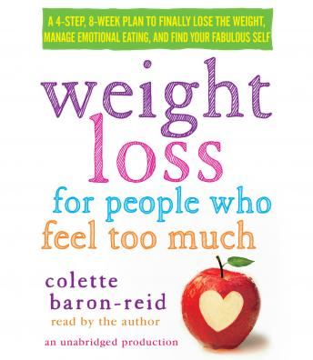 Listen To Weight Loss For People Who Feel Too Much A 4 Step 8 Week