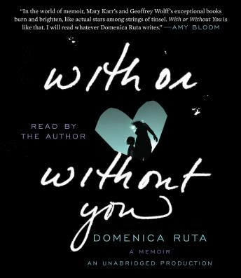 With or Without You, Domenica Ruta