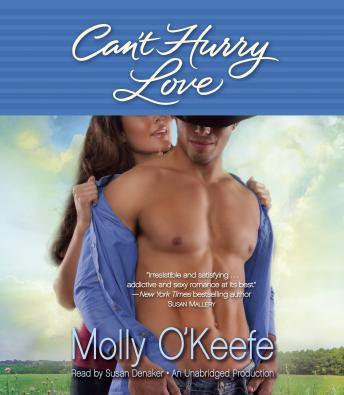 Can't Hurry Love, Molly O'Keefe