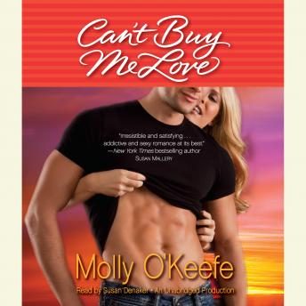 Can't Buy Me Love, Molly O'Keefe