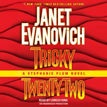Tricky Twenty-Two: A Stephanie Plum Novel, Janet Evanovich