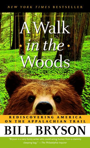 Download Walk in the Woods: Rediscovering America on the Appalachian Trail by Bill Bryson