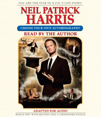 Download Neil Patrick Harris: Choose Your Own Autobiography by Neil Patrick Harris