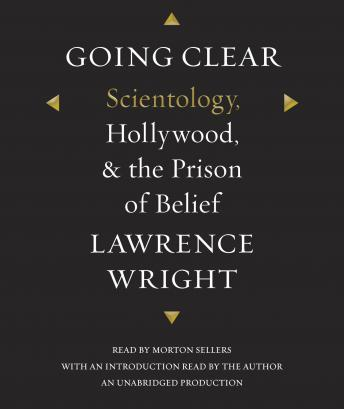 Going Clear: Scientology, Hollywood, & the Prison of Belief, Lawrence Wright
