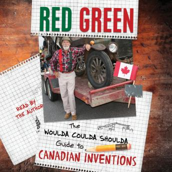 Download Woulda Coulda Shoulda Guide to Canadian Inventions by Red Green