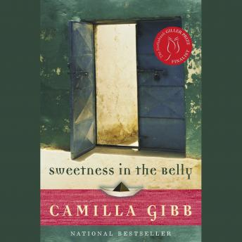Sweetness in the Belly, Camilla Gibb