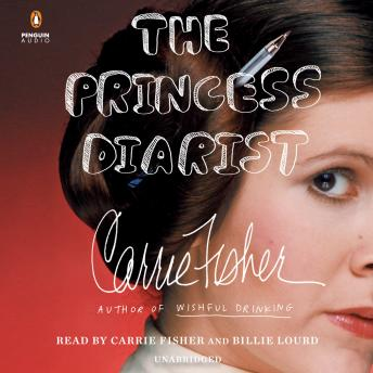 Princess Diarist, Carrie Fisher