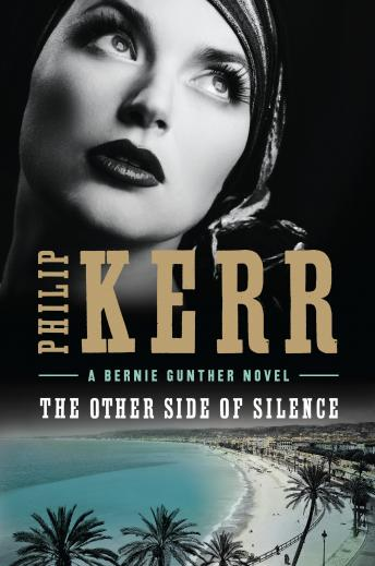 Other Side of Silence, Philip Kerr