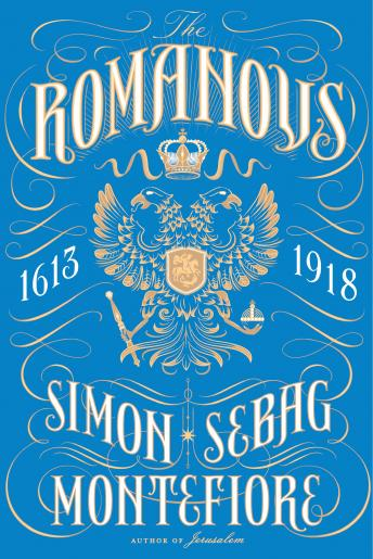 Download Romanovs: 1613-1918 by Simon Sebag Montefiore