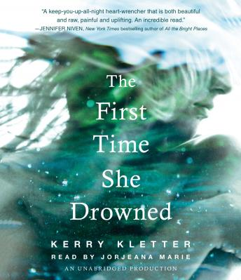 First Time She Drowned, Kerry Kletter