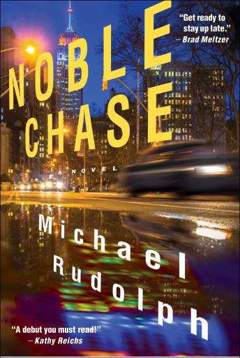 Noble Chase: A Novel, Michael Rudolph