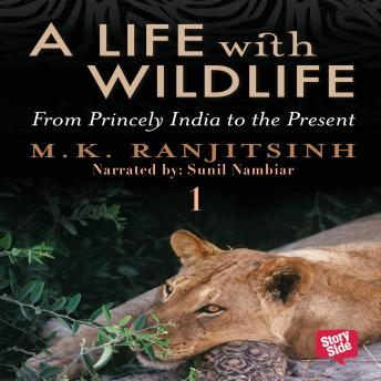 Download Life with Wildlife - 1 by Dr M.K. Ranjitsinh