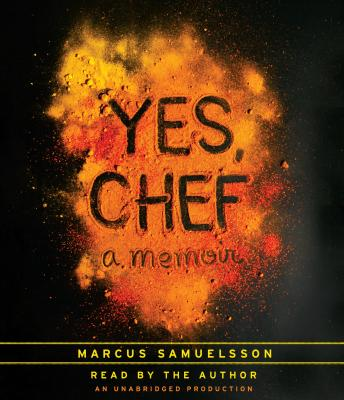Download Yes, Chef: A Memoir by Marcus Samuelsson