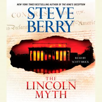Lincoln Myth: A Novel, Steve Berry