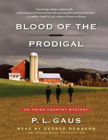 Blood of the Prodigal: An Amish-Country Mystery (#1), P. L. Gaus
