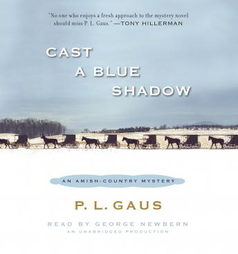 Cast a Blue Shadow: An Amish-Country Mystery (#4), P. L. Gaus