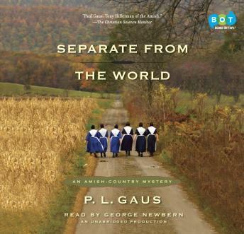 Separate from the World: An Amish-Country Mystery (#6), P. L. Gaus