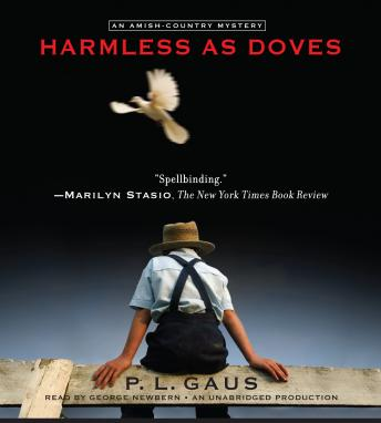 Harmless as Doves: An Amish-Country Mystery (#7), P. L. Gaus