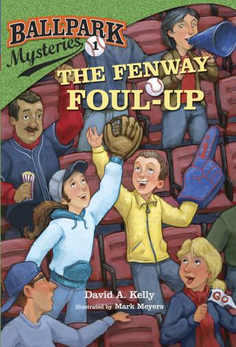 Ballpark Mysteries #1: The Fenway Foul-up