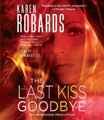 The Last Kiss Goodbye: A Novel