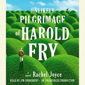The Unlikely Pilgrimage of Harold Fry: A Novel Audiobook Free Download Online