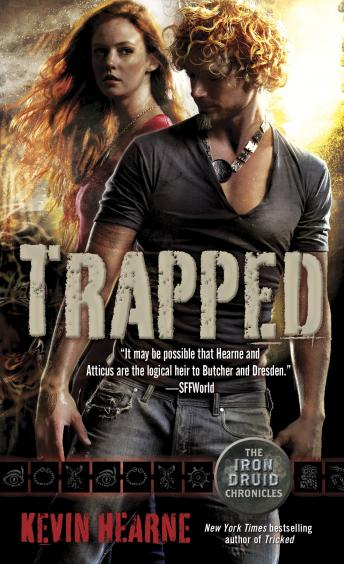 Trapped: The Iron Druid Chronicles, Book Five, Kevin Hearne