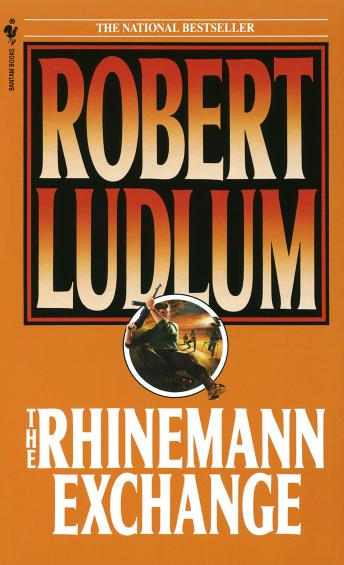 Rhinemann Exchange, Robert Ludlum