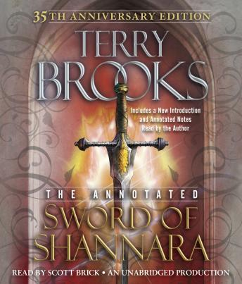 Annotated Sword of Shannara: 35th Anniversary Edition, Audio book by Terry Brooks