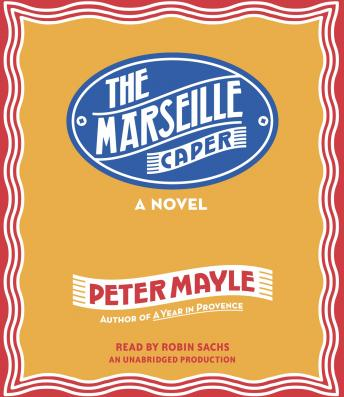 Marseille Caper, Peter Mayle