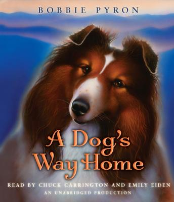 Dog's Way Home, Bobbie Pyron