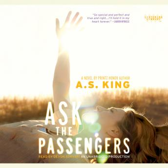 Ask the Passengers, A.S. King