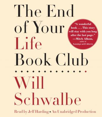 End of Your Life Book Club, Will Schwalbe