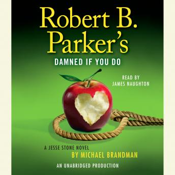 Robert B. Parker's Damned If You Do: A Jesse Stone Novel