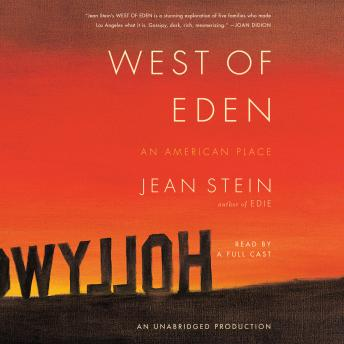 West of Eden: An American Place, Jean Stein