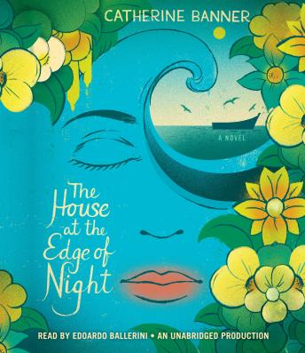 House at the Edge of Night, Catherine Banner