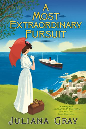 Most Extraordinary Pursuit, Juliana Gray