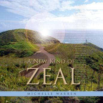Download New Kind of Zeal by Michelle Warren