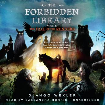 Fall of the Readers: The Forbidden Library: Volume 4, Django Wexler
