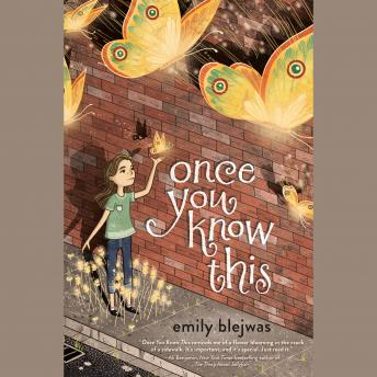 Once You Know This, Emily Blejwas