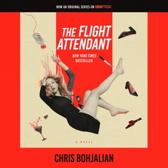 Flight Attendant: A Novel, Chris Bohjalian