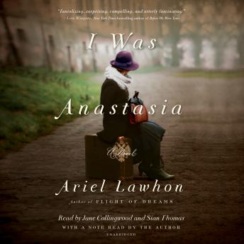 Download I Was Anastasia: A Novel by Ariel Lawhon