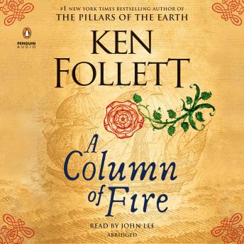 Column of Fire, Ken Follett