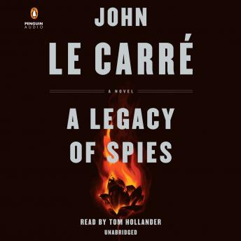 Legacy of Spies: A Novel, John Le Carré