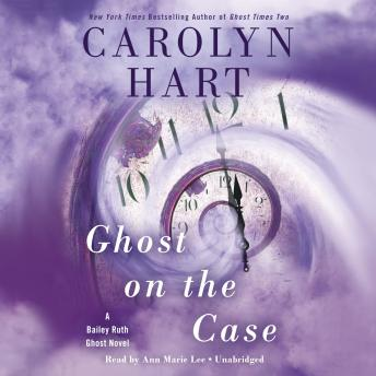 Ghost on the Case, Carolyn Hart