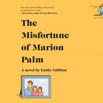 Misfortune of Marion Palm: A novel, Emily Culliton