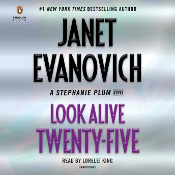 Download Look Alive Twenty-Five: A Stephanie Plum Novel by Janet Evanovich