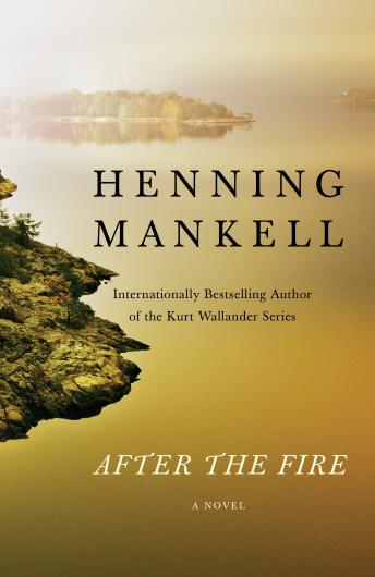 After the Fire, Marlaine Delargy, Henning Mankell